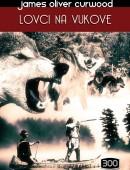 Lovci na vukove