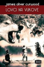 300-lovci-na-vukove-tvrdi-03-naslovnica-600px