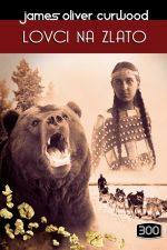 300-lovci-na-zlato-tvrdi-02-naslovnica-600px