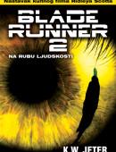 Blade Runner 2: Na rubu ljudskosti