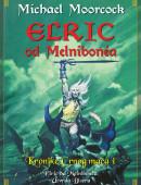 Elric od Melnibonea - Kronike Crnog mača 1: Utvrda Bisera