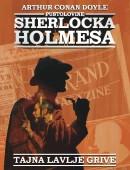 Pustolovine Sherlocka Holmesa: Tajna lavlje grive